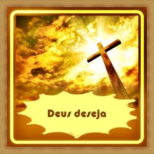 Deus Deseja