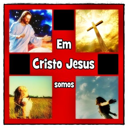 Em Cristo Jesus Somos